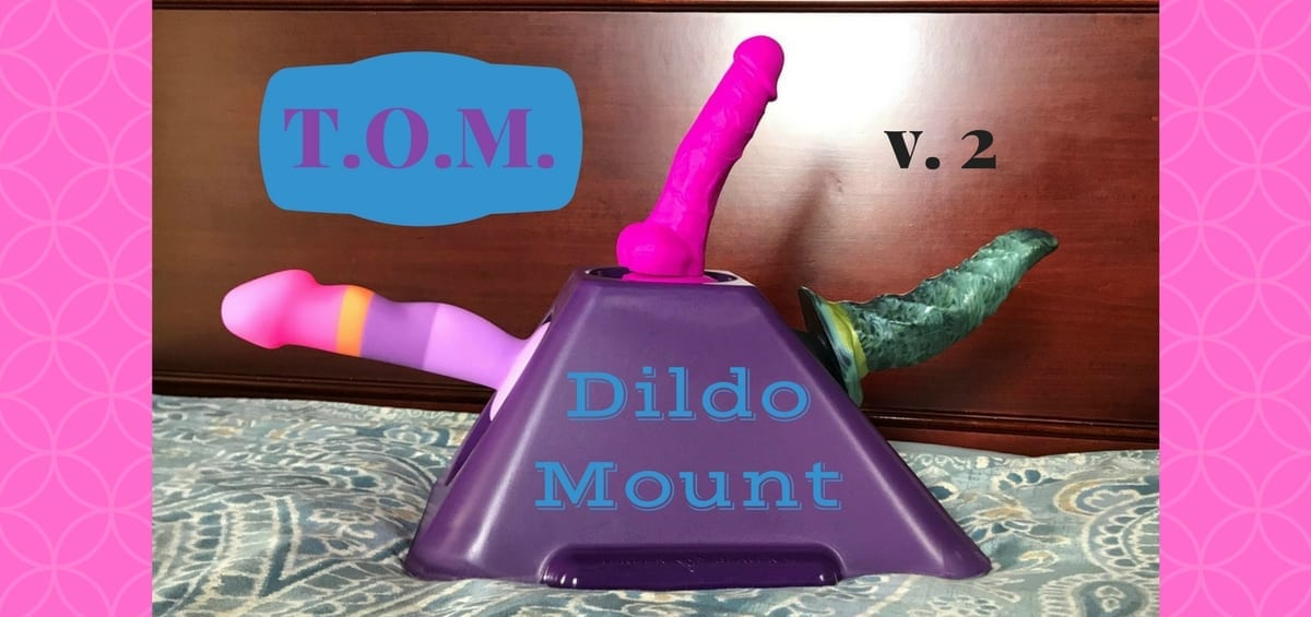 T.O.M. dildo mount featured
