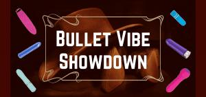 Bullet Vibe Showdown