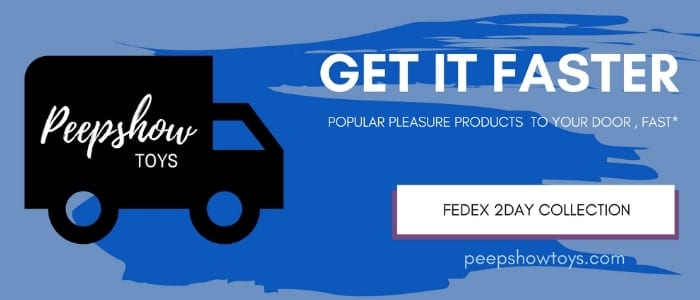 Peepshow Toys FedEx 2-Day shipping collection