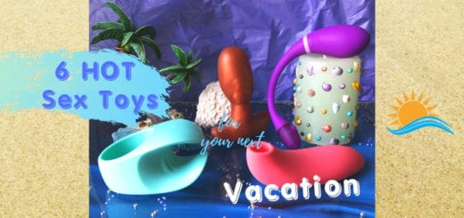 6 HOT Sex Toys vacation article
