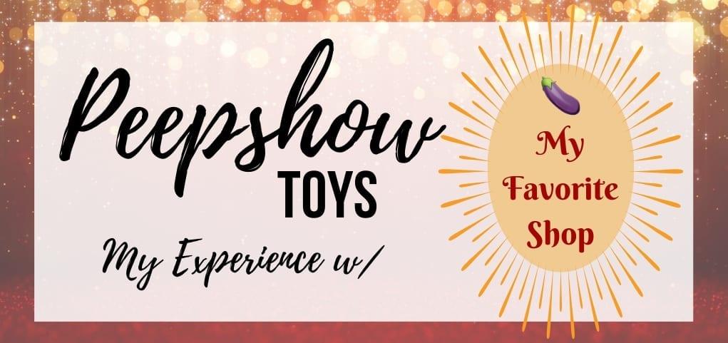 Peepshow Toys Phallophile Reviews favorite
