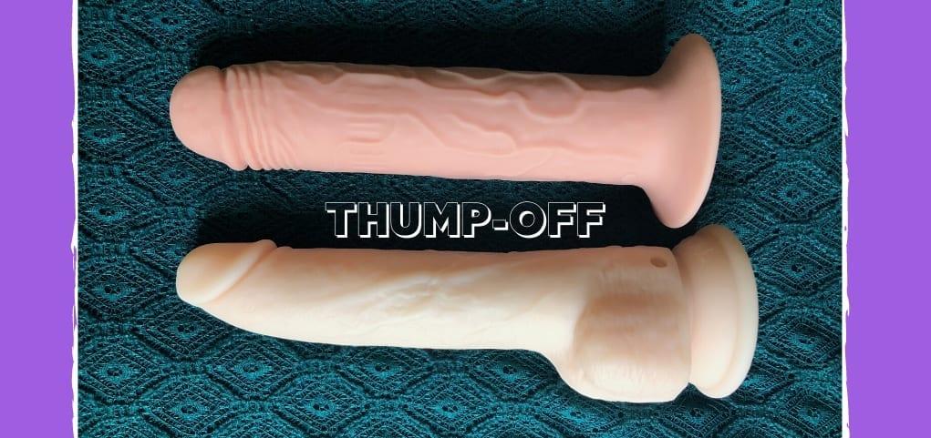 THUMP-OFF BMS Naked Addiction Thrusting Dildo vs. XR Thump It dildo review