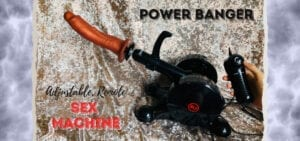 Power Banger sex machine review best fucking machine featured