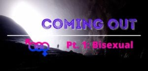 Coming Out pt 1 bisexual pride