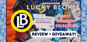 Lucky Bloke Review, Best Condom selection: my experience
